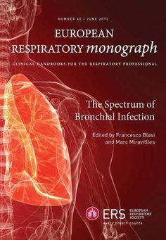 The Spectrum of Bronchial Infection (European Respiratory Monograph): Francesco Blasi, Marc Miravitlles: UConn access.