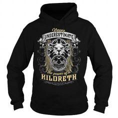 HILDRETH HILDRETHBIRTHDAY HILDRETHYEAR HILDRETHHOODIE HILDRETHNAME HILDRETHHOODIES  TSHIRT FOR YOU