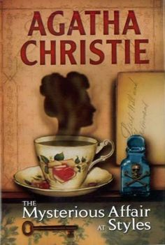 """""""The Mysterious Affair at Styles"""" by Agatha Christie (The Bodley Head (UK: 21 January 1921/U.S. John Lane October 1920)"""