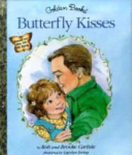 Butterfly Kisses By Bob Carlisle ~ One of our favorite books ~ brings sparkles to my eyes!!