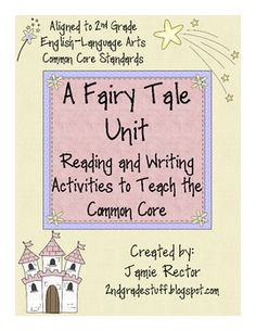 Fairy Tale Unit to Teach the Common Core - 25 Activities