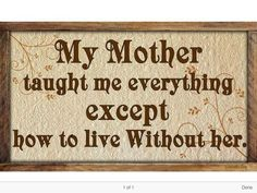 Loss Of Mother Quotes, Mom In Heaven Quotes, Mom I Miss You, Remembering Mom, Grieving Quotes, Mother Teach, Memories Quotes, After Life, Mothers Love