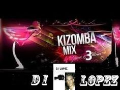 best kizomba  MIX 3  (novas kizombas) 2014 new