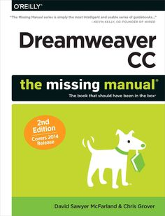 Dreamweaver CC: The Missing Manual, Covers 2014 Release