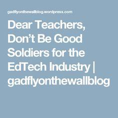 Dear Teachers, Don't