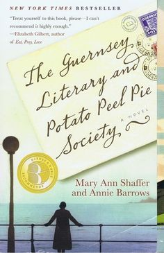 Love Love Love....The Guernsey Literary and Potato Peel Pie Society