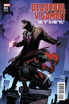 Deadpool V Gambit # 2 (Variant) by Larry Stroman Gambit Marvel, Marvel Now, Marvel Heroes, Deadpool Wolverine, Daredevil, Marvel Comic Books, Comic Books Art, Comic Art, Book Cover Art