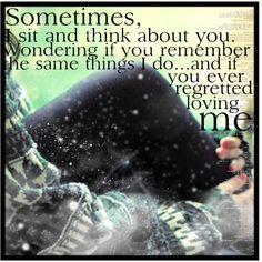 If You Ever Regretted Loving Me, created by little-angel