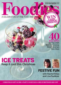 Foodies Magazine Christmas 2013  Sue Hitchen, Angela McKean, Caroline Whitham, Malcolm Irving, Lucy Wormell Foley, Lisa Chanos, Zoe Hitchen, Daria Privalko, Charis Stewart and Sharon Little.