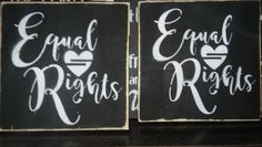 Equal Rights Sign Made By: Nick Ryan  Founder of CozyRusticDecor On Etsy  She Is Fierce Sign Made By: Nick Ryan  https://www.etsy.com/shop/CozyRusticDecor