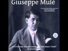 Giuseppe Mulè : Largo, Liolà, Dafni, Sicilia canora, Medea, La Vendemmia...