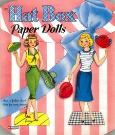 These Hat Box Paper Dolls are from the year 1954. They are from Saalfield Publishing, #2610.