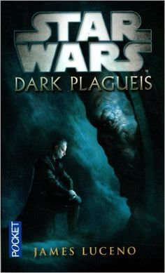 Amazon.fr - Dark Plagueis - James LUCENO, Nicolas ANCION, Axelle DEMOULIN - Livres