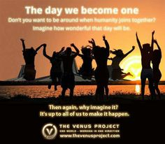 What does The Venus Project represent?   One ‪#‎world‬ working in one direction, the intelligent ‪#‎management‬ of ‪#‎resources‬, and upgrading the standard of living for all the world's ‪#‎people‬, with ‪#‎profits‬ to none and service to everyone.  www.thevenusproject.com