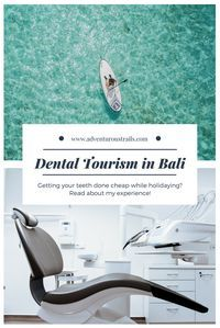 Dentist In Bali | Medical Tourism | Bali Dentist | Asia Dentist Recommendations | Dentists in Bali | Dentists in Asia | Cheap Dental Work | Tips and Tricks | Budget Travel | Travel Asia On A Budget | Backpacking Asia | Travelling Bali | Bali On A Budget |