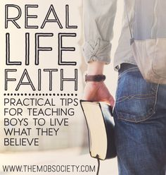Practical Tips for Teaching Boys to Live What They Believe