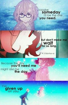 Anime : kyoukai no kanata Sad Anime Quotes, Manga Quotes, Mood Quotes, True Quotes, A Silent Voice, Les Sentiments, Depression Quotes, Inspirational Quotes, Feelings