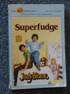 Just got a new puppy and named it Fudge...explained to hubby that Fudge is a name ... this little boy in a childhood book! Loved FUDGE!!! Thanks MRS. POWELL for reading this to us in 4th grade and making me a Judy Blume fan forever!!