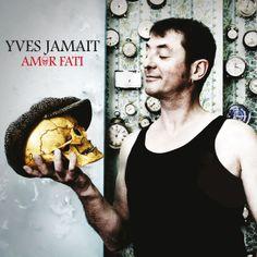 Amor Fati | Yves Jamait– Télécharger et écouter l'album