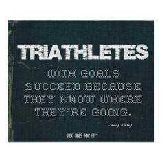 #Triathletes with Goals Succeed in Denim > Motivational #triathlon poster with #quote