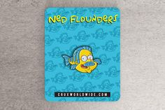 Ned Flounders Enamel Pin