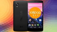 Android 5.1.1 OTA updates arrived for Nexus 4 and Nexus 5