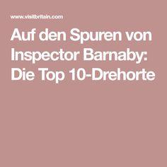 Auf den Spuren von Inspector Barnaby: Die Top 10-Drehorte