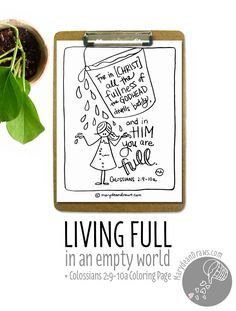 Living full in an empty world + Bible verse coloring page printable Colossians 2:9-10