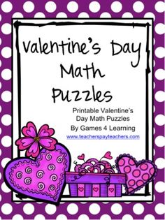 Valentine's Day Math Puzzles by Games 4 Learning contains 2 printable Valentine's Math PuzzlesThese free Valentine's Day puzzles are perfect Fun Classroom Activities, Valentine Crafts For Kids, Valentines Day Activities, Classroom Ideas, Valentines Games, Valentine Ideas, Holiday Crafts, Holiday Fun, Love Math