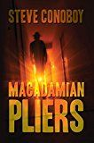 Free Kindle Book -   Macadamian Pliers Check more at http://www.free-kindle-books-4u.com/horrorfree-macadamian-pliers/