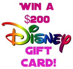 Win a $200 Disney Gift Card! Ends 8/17/15. Enter now and Good Luck!