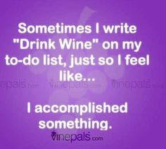 Getting things done! We Go Together, Wine Drinks, Getting Things Done, Drinking, Funny Stuff, Therapy, Feelings, Friends, Funny Things