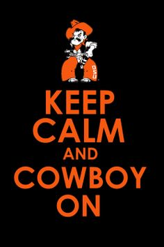 for all my OSU friends - OKLAHOMA STATE!