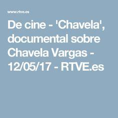 De cine - 'Chavela', documental sobre Chavela Vargas - 12/05/17 - RTVE.es