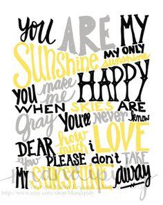 You Are My Sunshine  Black Yellow Gray Vintage Text  by Mandipidy, $17.50