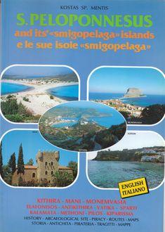 PELOPONNESUS -. KITHIRA – ELAFONISOS       S. PELOPONNESUS ele sue isole «smigopelaga»       Dr. Konstantinos Sp. Mentis       PELOPONNESUS -. KITHIRA – ELAFONISOS (στα Αγγλικά)      S. PELOPONNESUS ele sue isole «smigopelaga» (Ιταλικά), (ISBN 960-85538-0-6), Μendis Editions, Πειραιάς, σελίδες 192.               του Πανεπιστημιακού Δρ. Κωνσταντίνου Σπ. Μέντη    Αποτελεί μια συστηματική και πολυμεθοδική επιστημονική έρευνα στα πλαίσια της Πολιτισμικής Ιστορίας, της Κοινωνιογραφίας, του Πολι Prehistoric, English, Culture, Island, History, Movie Posters, Film Poster, English Language, Prehistory
