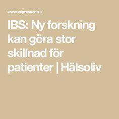 IBS: Ny forskning kan göra stor skillnad för patienter | Hälsoliv
