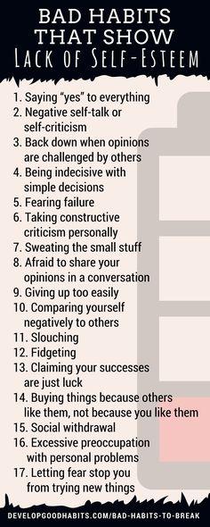 Bad habits that show a lack of self-esteem. Self esteem. Increase self esteem. Improve self esteem. Boost self esteem. Negative Self Talk, Bad Habits, Self Confidence, Confidence Building, Building Self Esteem, Self Development, Personal Development, Leadership Development, Personality Development Quotes