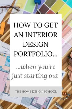 When you're just starting out in interior design it can be really difficult to showcase your work when you've never actually had a client before! We have some top tips to help you to put a portfolio together, even if you've never had a paying custome Diy Interior, Interior Design Basics, Interior Design Classes, Interior Design Colleges, Interior Design Portfolios, Interior Design Website, Modern Interior Design, Interior Decorating, Interior Doors