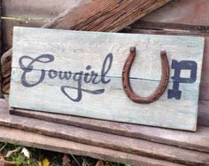 Cowgirl Up Wall Sign Country Home Decor Horse Theme Plaque Horseshoe Distressed Wood Hand Painted Rustic Equestrian Pallet Sign