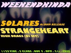 Flyer Release Party Strangeheart ''Solares''