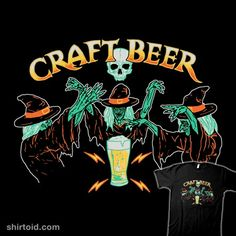 Craft Beer | Shirtoid #ale #beer #hillarywhite #witch #witchcraft #witches #wytrab8