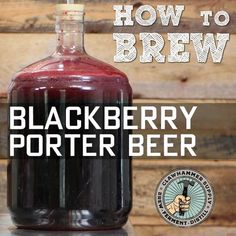 Brewing Beer Blackberry Porter Homebrew - It s summer right now and berries are ripe for the picking in our neck of the woods We took a tr - Beer Brewing Kits, Brewing Recipes, Homebrew Recipes, Beer Recipes, Beer Brewery, Coffee Recipes, Make Beer At Home, How To Make Beer, Ginger Ale