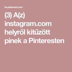 (3) A(z) instagram.com helyről kitűzött pinek a Pinteresten