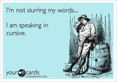 I'm not slurring my words.. with MS we speak in cursive!  Words twist take 2 words put them together to make one great word,  say the totally wrong word.. no words..Cure MS   #multiplesclerosis #hope #MSAwareness #ms #cureMS