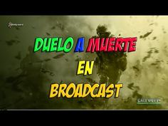 CALL OF DUTY 4 MODERN WARFARE DUELO A MUERTE EN BROADCAST PC GAMEPLAY ES...