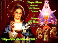 """Mensajes De Dios Al Mundo: CORPUS CHRISTI: """" SOLEMNIDAD, DEL SANTÍSIMO CUERPO..."""