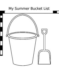 Black & White template of a beach bucket and shovel. I'm having my soon-to-be first and second grade summer camp students write in the bucket 5 things they'd like to do this summer then color. (My templates are in black and white because my school has no color printers or copy machines.)