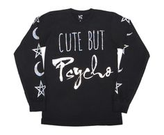 Cute But Psycho Long Sleeve Shirt | Skinny Bitch Apparel, Clothing for Urban Trendsetters.