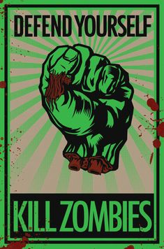 Defend Yourself - Kill Zombies by vaginasaurus-rex on DeviantArt Zombie Survival Guide, Zombie Apocalypse Survival, Zombies, Zombie Vampire, Evil Dead, Carnal, Zombie Attack, Zombie Movies, Zombie Art